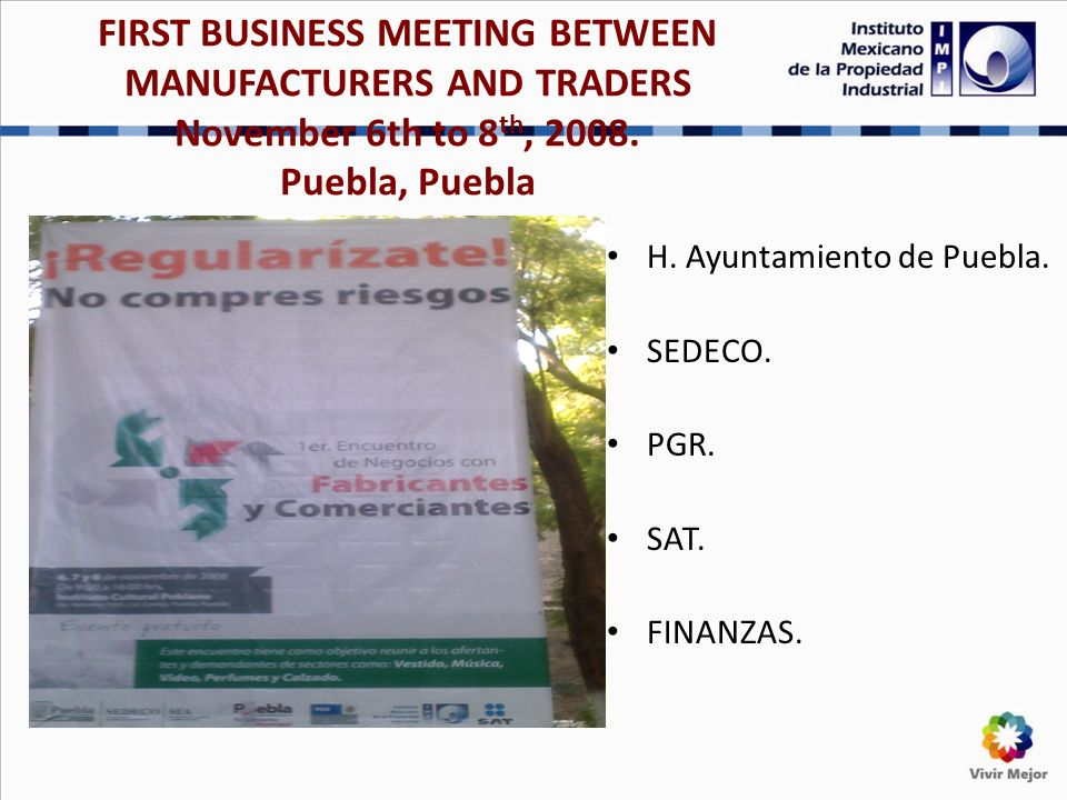 FIRST BUSINESS MEETING BETWEEN MANUFACTURERS AND TRADERS November 6th to 8 th, 2008.