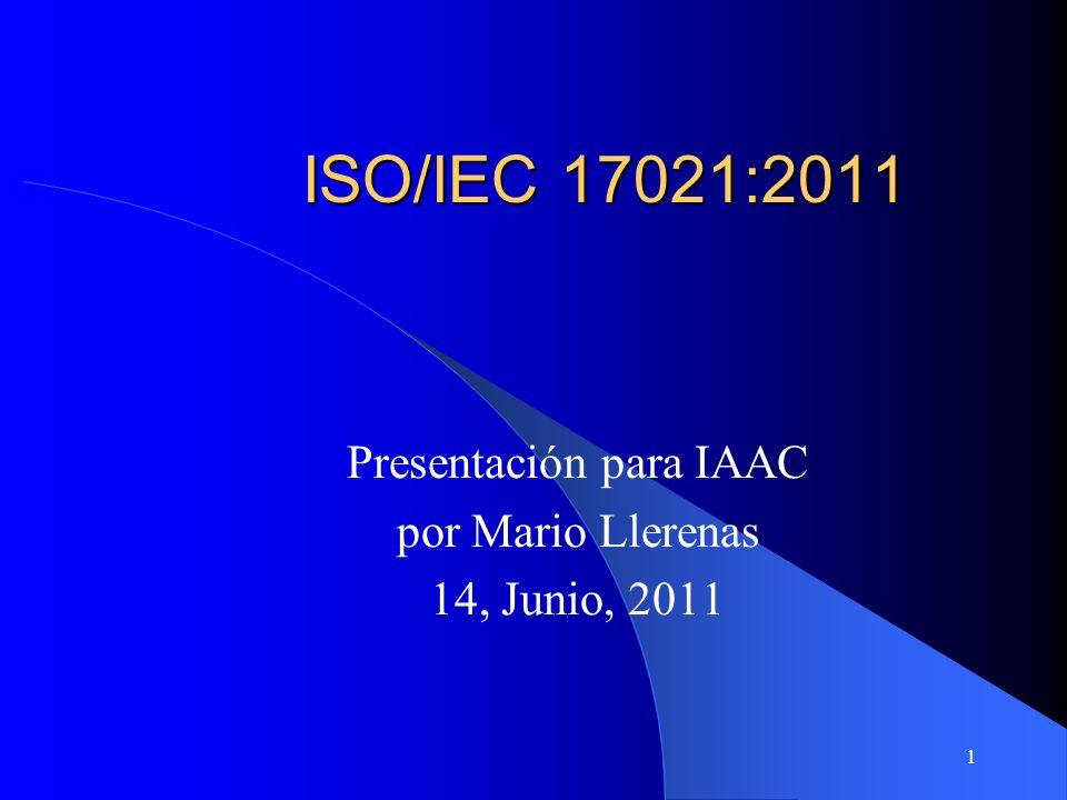 2 ISO/IEC 17021 Desarrollado por ISO/CASCO Working Group 21 Co-coordinadores – Alister Dalrymple, France-AFNOR AFAQ, un organismo de certificación en sistemas de gestión – Randy Dougherty, US-ANSI ANAB, un organismo de acreditación para organismos de certificación en sistemas de gestión Nota: CASCO es el Conformity Assessment Committee