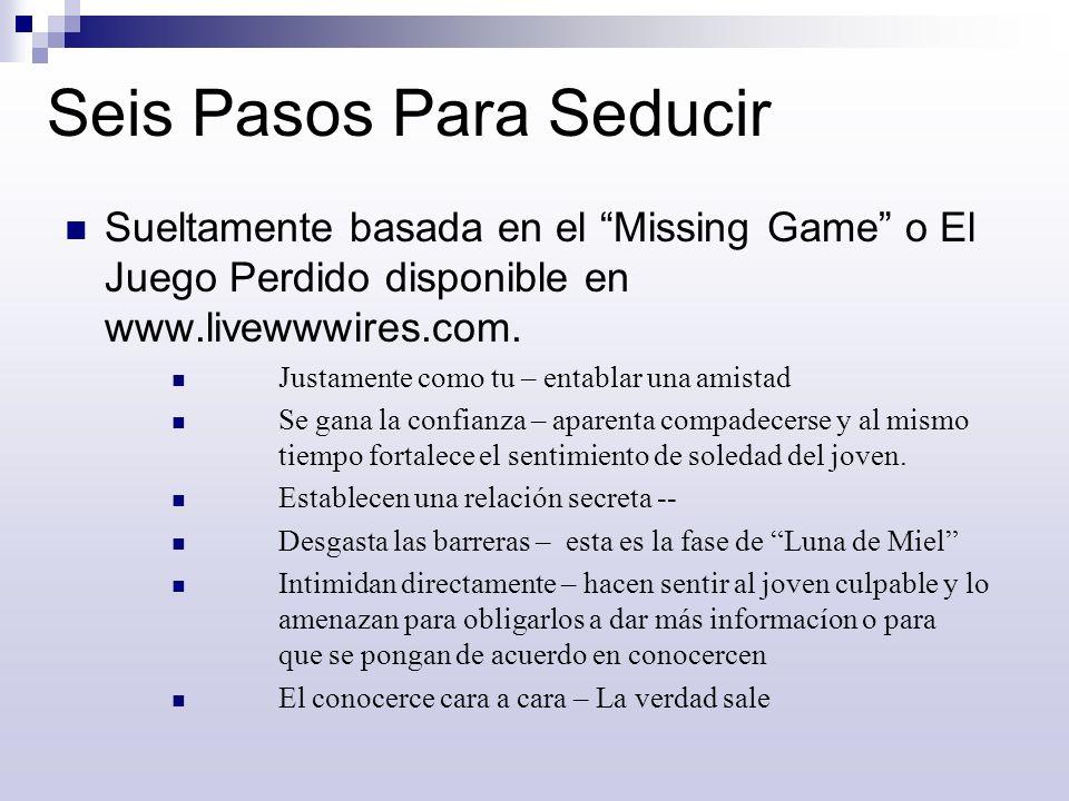 Seis Pasos Para Seducir Sueltamente basada en el Missing Game o El Juego Perdido disponible en www.livewwwires.com. Justamente como tu – entablar una