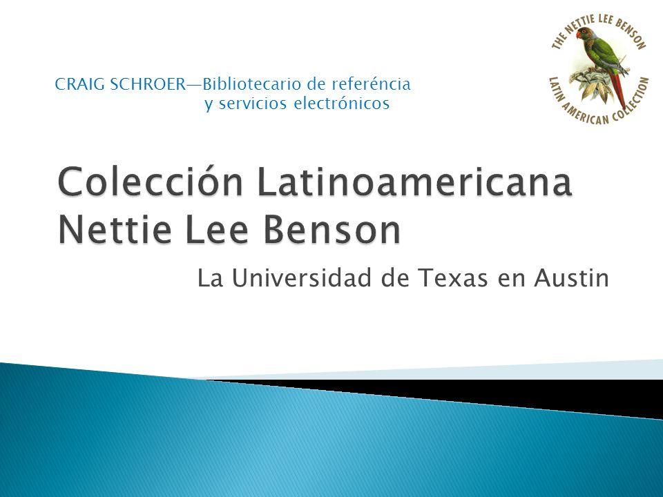 La Universidad de Texas en Austin CRAIG SCHROERBibliotecario de referéncia y servicios electrónicos