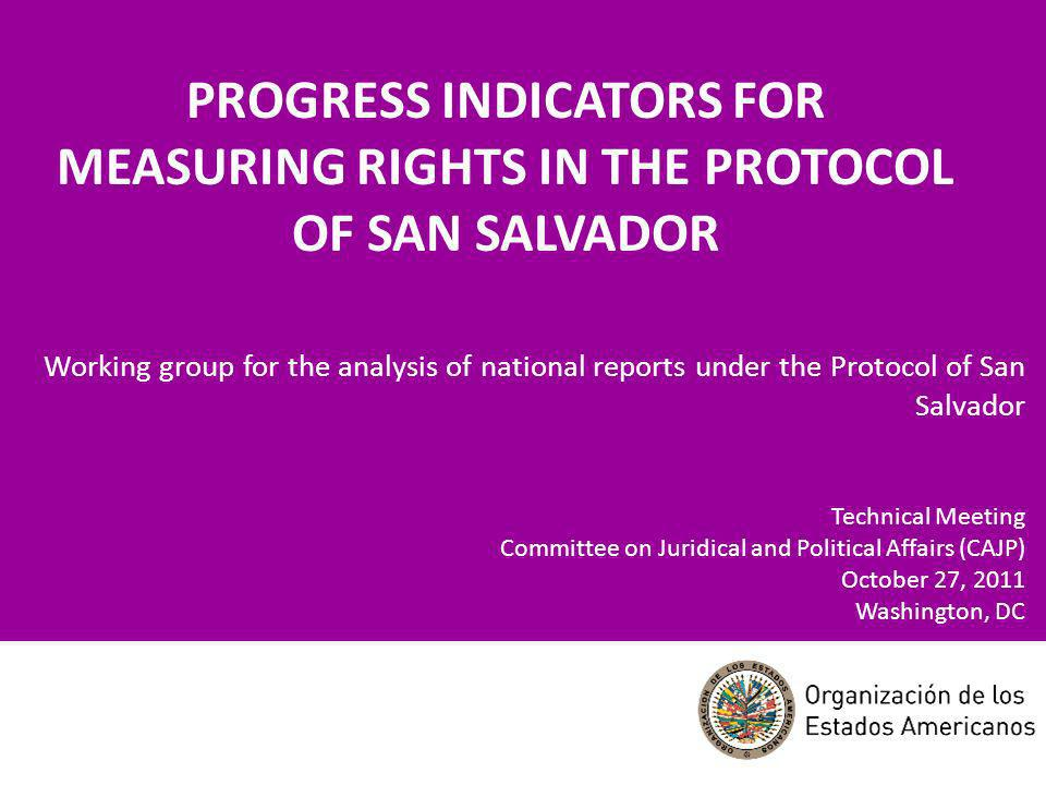 Mandatos Standards for the preparation of periodic reports (AG/RES 2074 (XXXV-O/05): To evaluate the actions and strategies to ensure ESCR.