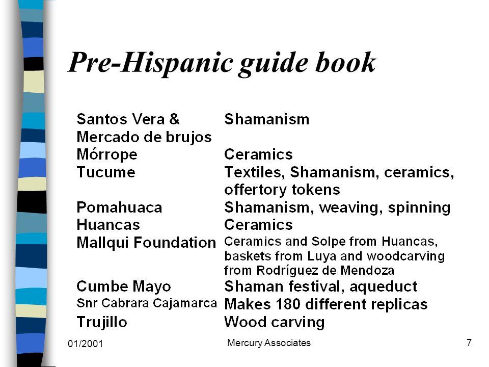 01/2001 Mercury Associates7 Pre-Hispanic guide book