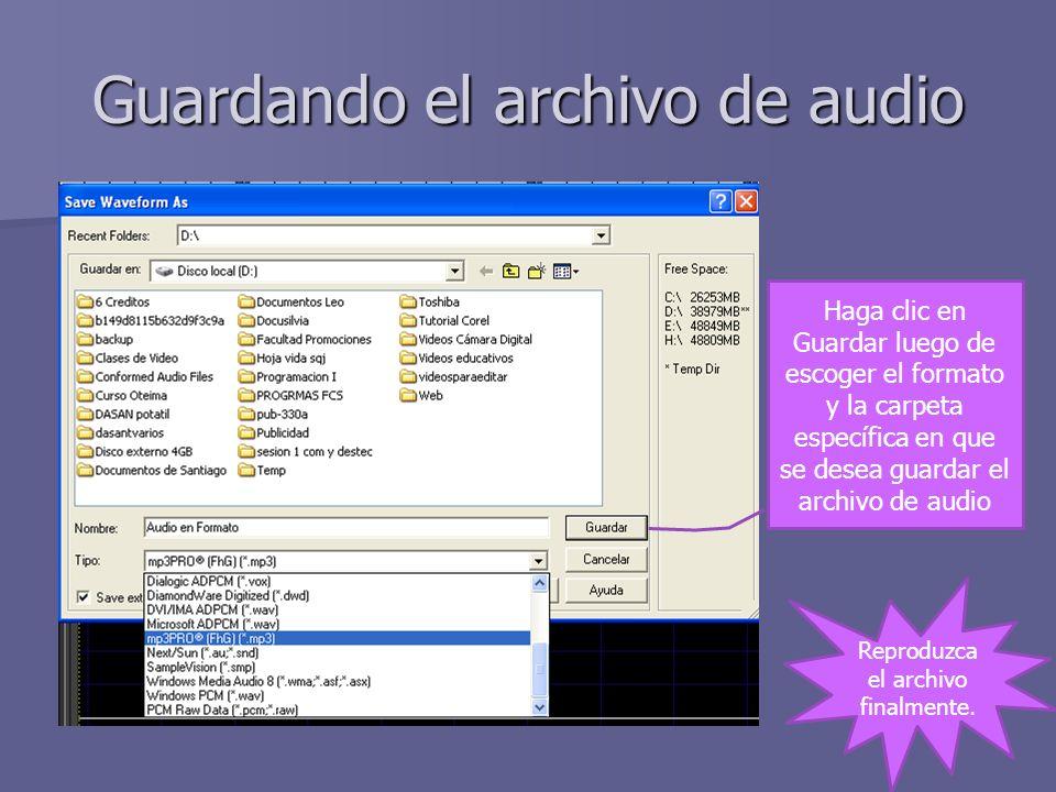 Guardando el archivo de audio Haga clic en Guardar luego de escoger el formato y la carpeta específica en que se desea guardar el archivo de audio Rep