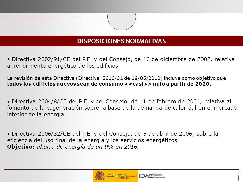 Directiva 2002/91/CE del P.E. y del Consejo, de 16 de diciembre de 2002, relativa al rendimiento energético de los edificios. La revisión de esta Dire