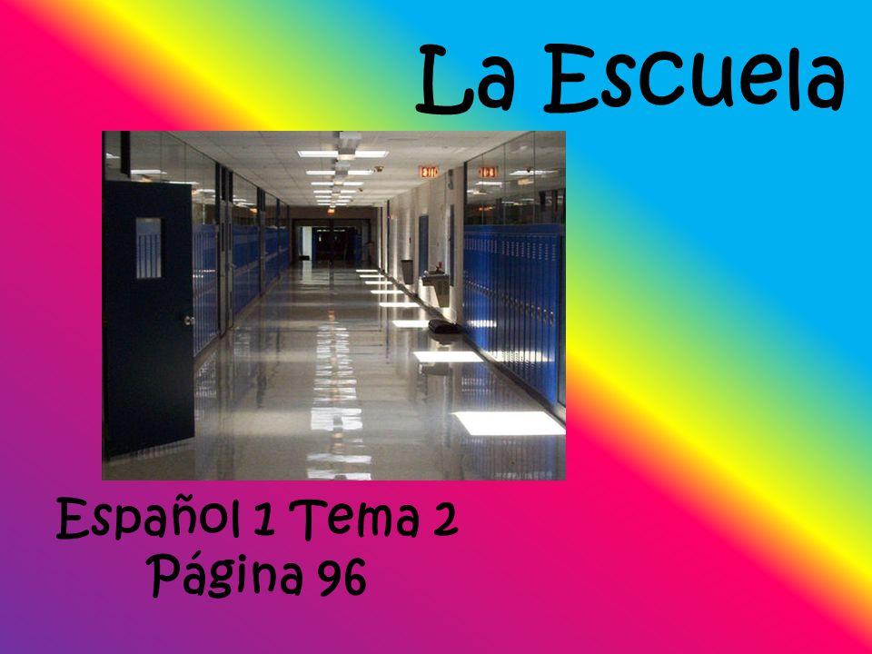 La Escuela Español 1 Tema 2 Página 96