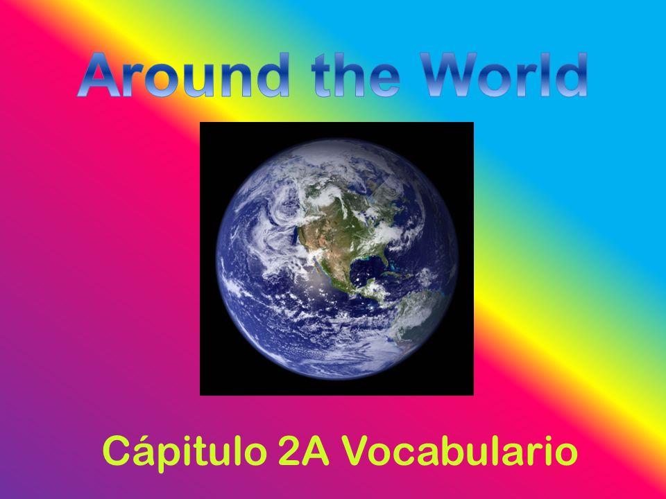 Cápitulo 2A Vocabulario