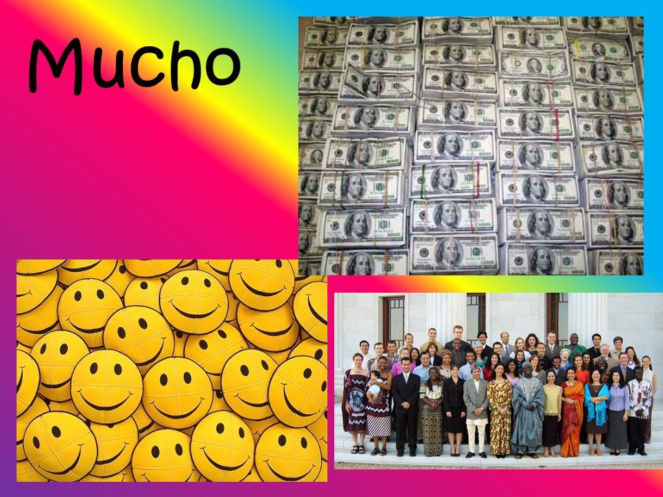 Mucho