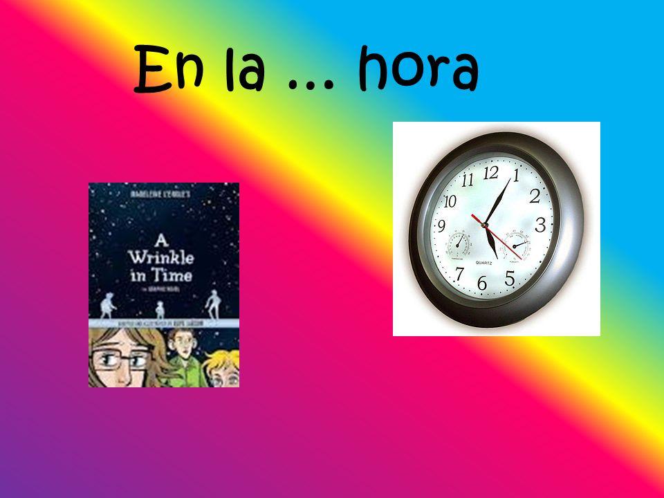 En la … hora