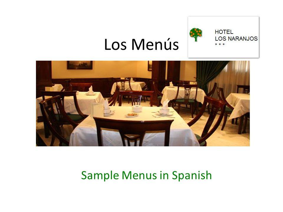 Los Menús Sample Menus in Spanish