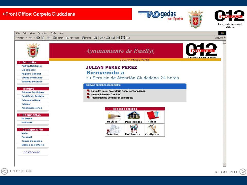 Tu ayuntamiento al teléfono >Front Office: Carpeta Ciudadana