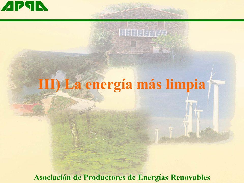 III) La energía más limpia Asociación de Productores de Energías Renovables