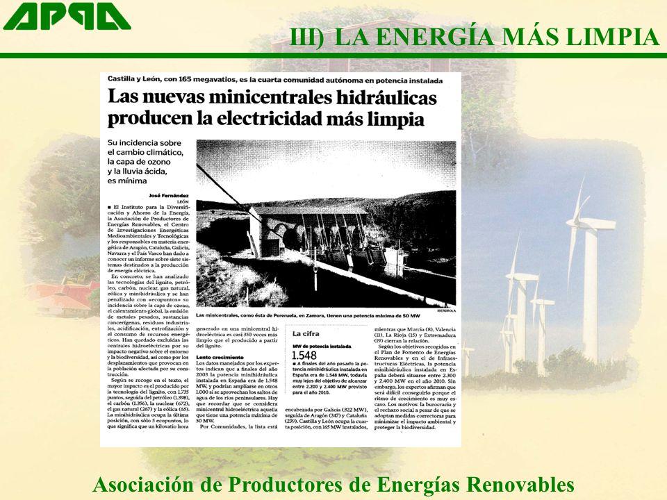 Asociación de Productores de Energías Renovables III) LA ENERGÍA MÁS LIMPIA