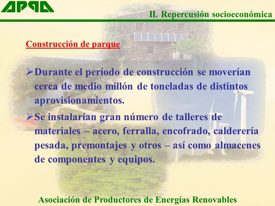 Construcción de parque Durante el período de construcción se moverían cerca de medio millón de toneladas de distintos aprovisionamientos. Se instalarí