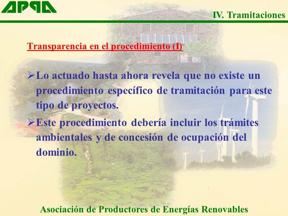 Transparencia en el procedimiento (I) Lo actuado hasta ahora revela que no existe un procedimiento específico de tramitación para este tipo de proyectos.