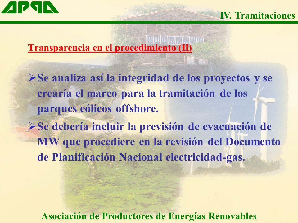 Transparencia en el procedimiento (II) Se analiza así la integridad de los proyectos y se crearía el marco para la tramitación de los parques eólicos