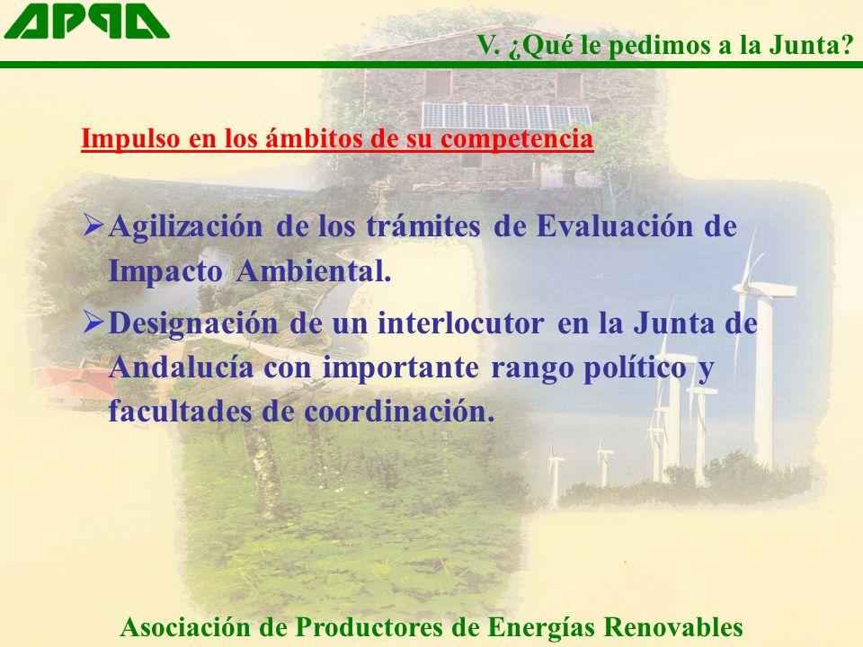 Impulso en los ámbitos de su competencia Agilización de los trámites de Evaluación de Impacto Ambiental. Designación de un interlocutor en la Junta de