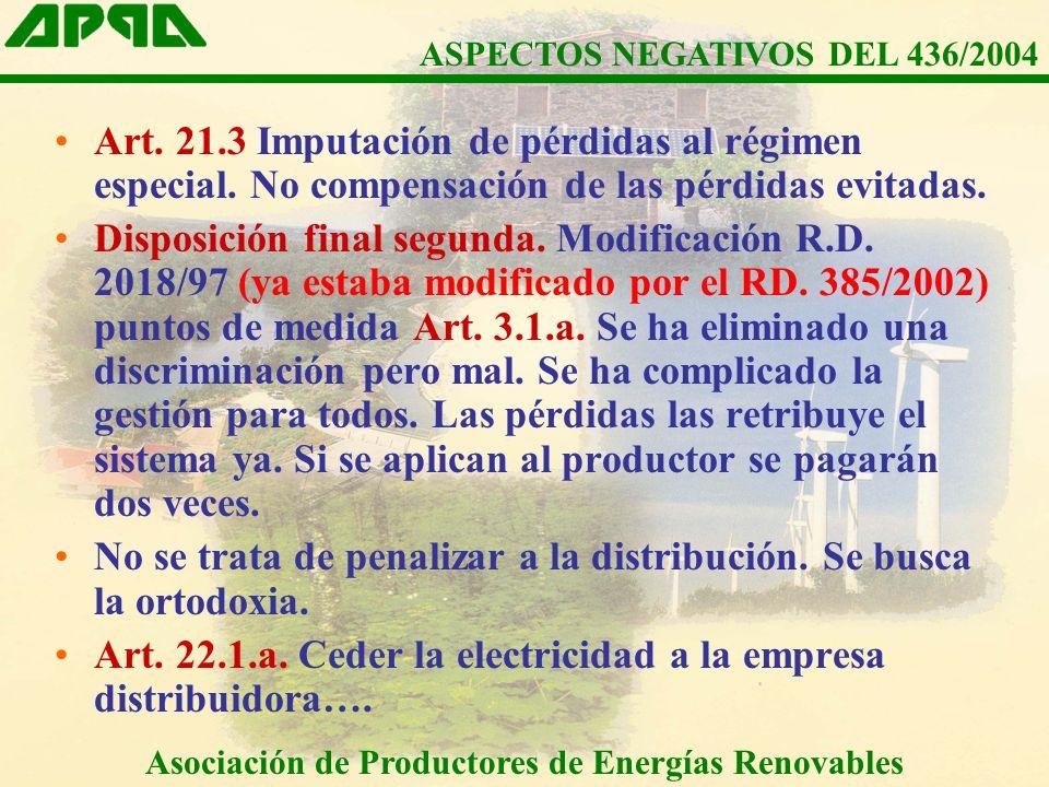 Art.21.3 Imputación de pérdidas al régimen especial.
