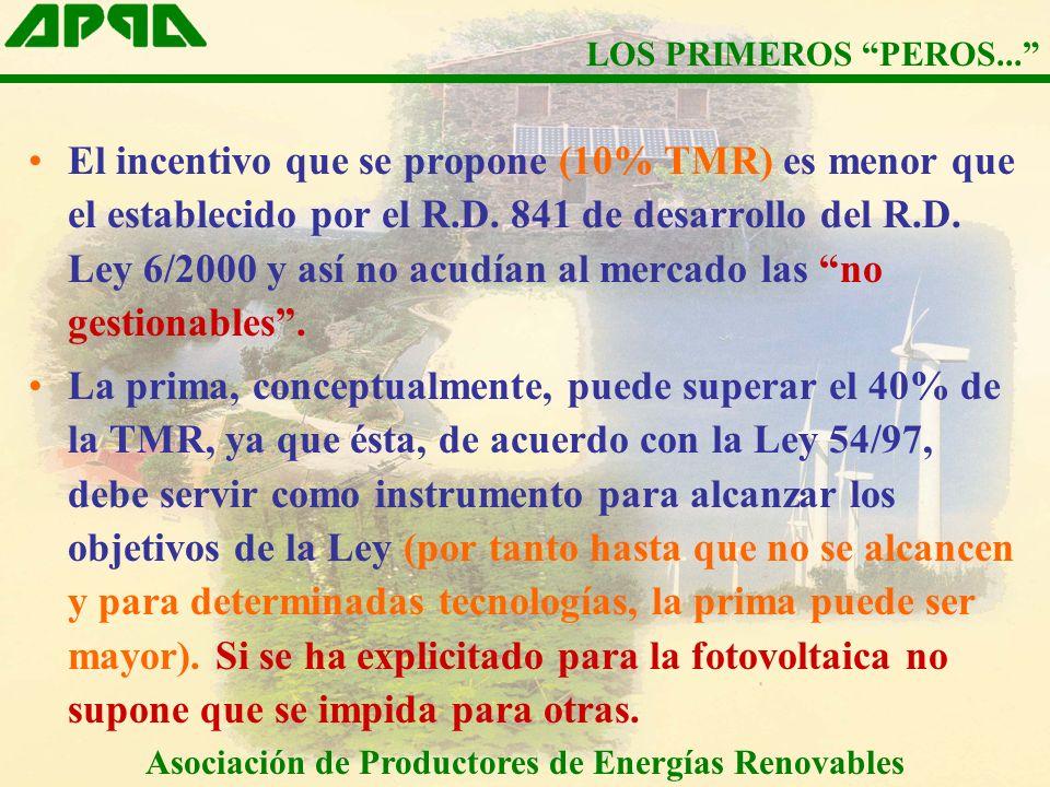 El incentivo que se propone (10% TMR) es menor que el establecido por el R.D.