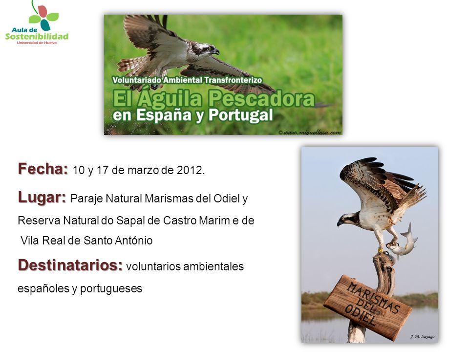 Fecha: Fecha: 10 y 17 de marzo de 2012.