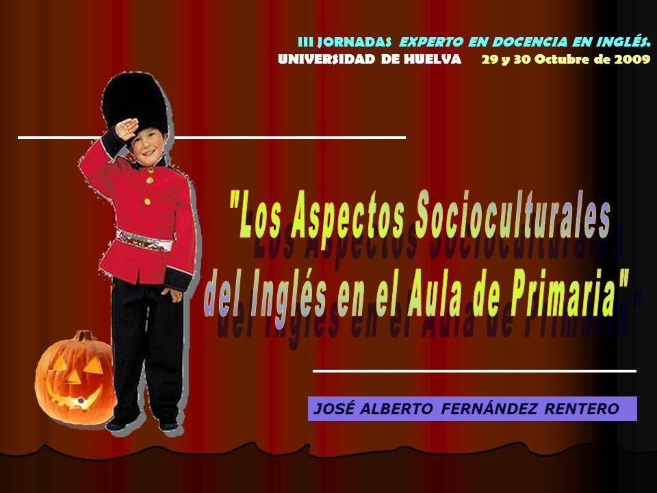 JOSÉ ALBERTO FERNÁNDEZ RENTERO III JORNADAS EXPERTO EN DOCENCIA EN INGLÉS.