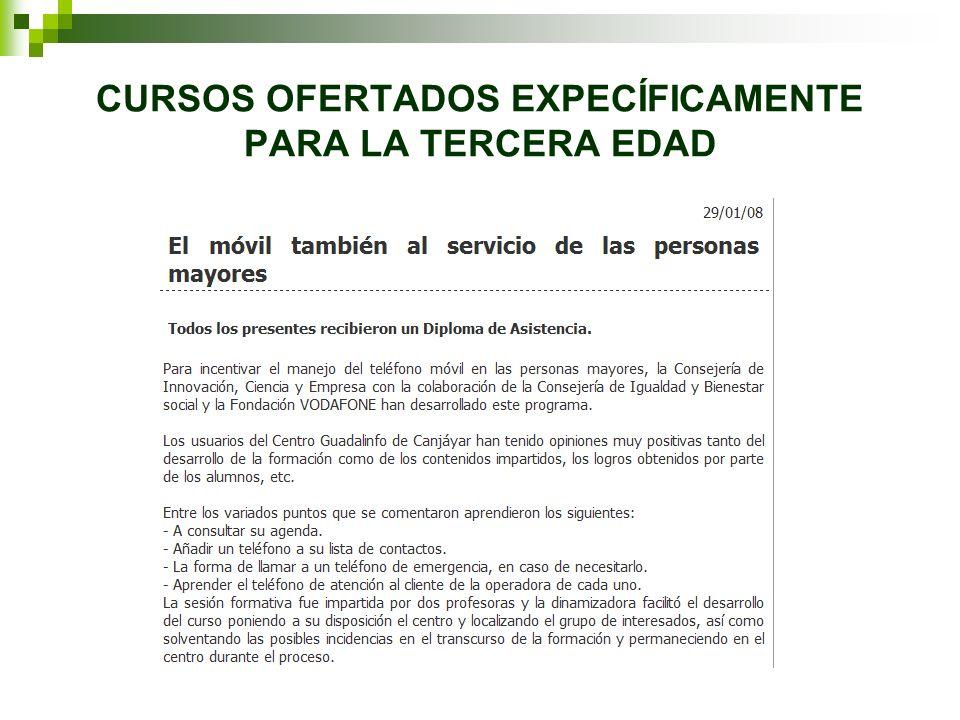 CURSOS OFERTADOS EXPECÍFICAMENTE PARA LA TERCERA EDAD