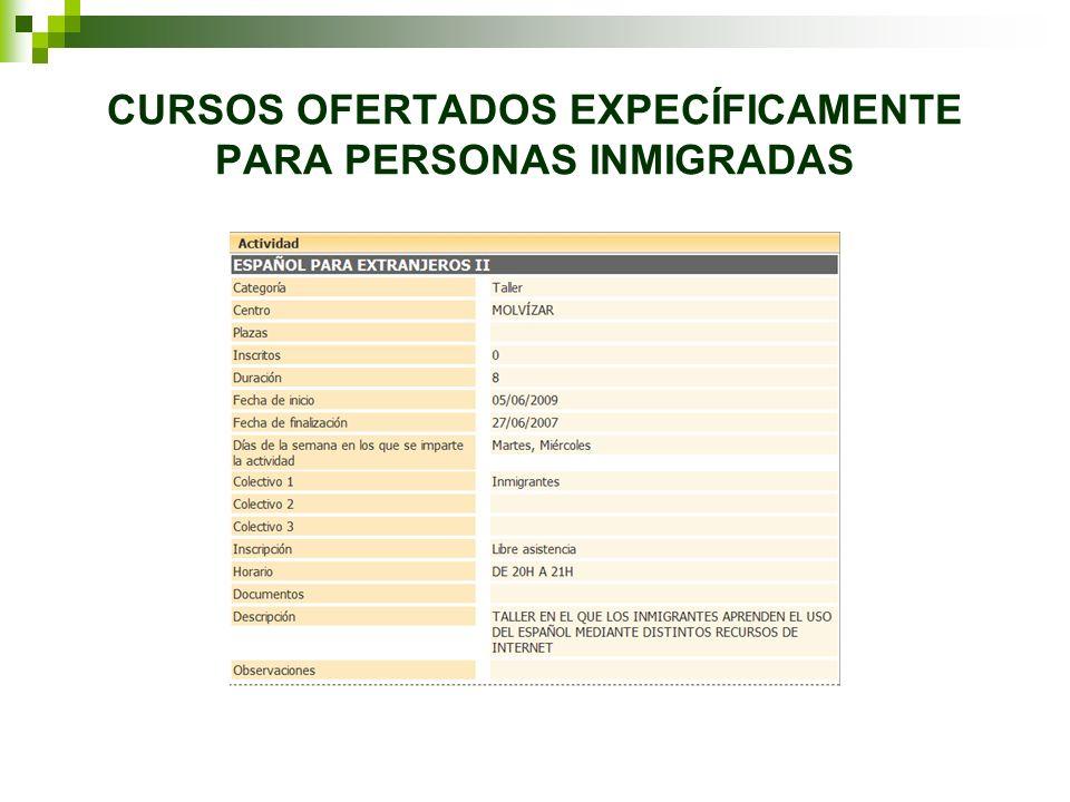 CURSOS OFERTADOS EXPECÍFICAMENTE PARA PERSONAS INMIGRADAS