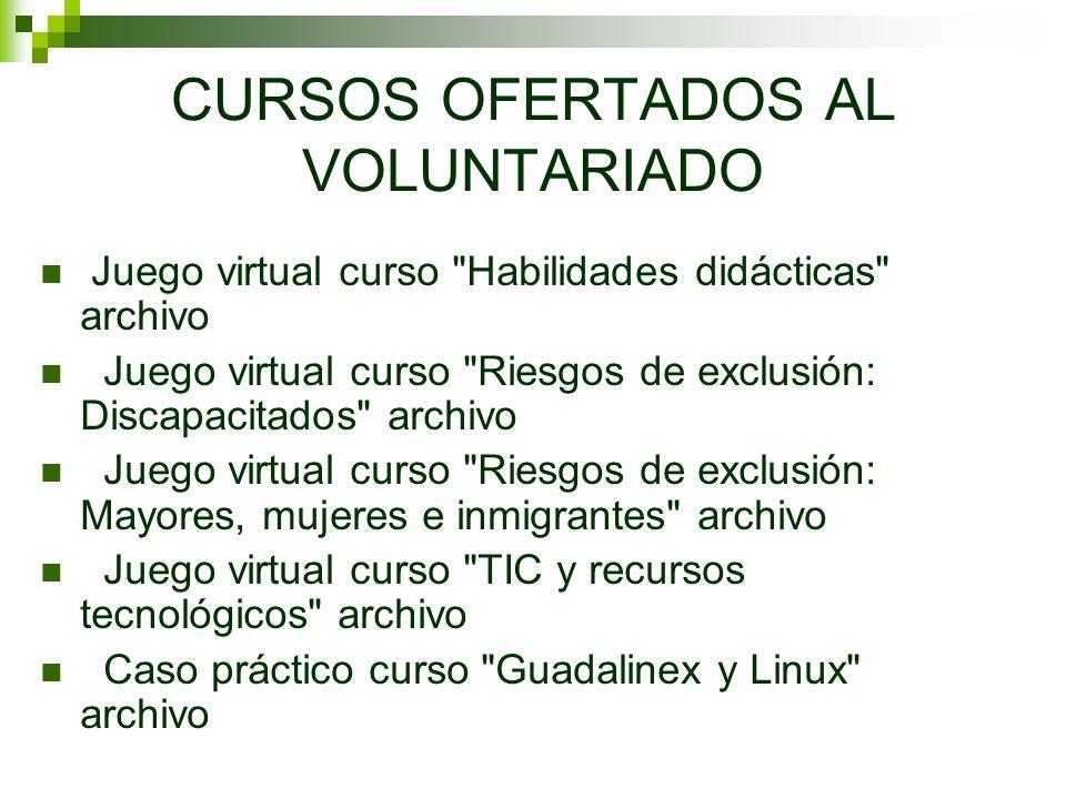 CURSOS OFERTADOS AL VOLUNTARIADO Juego virtual curso