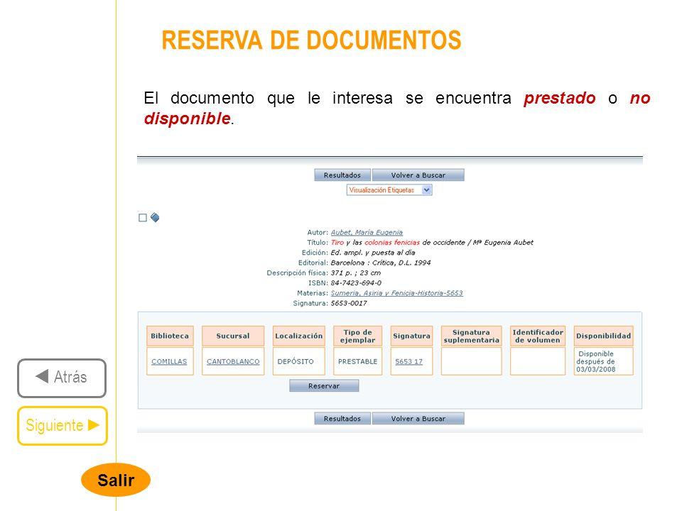 Salir RESERVA DE DOCUMENTOS Siguiente Atrás El documento que le interesa se encuentra prestado o no disponible.