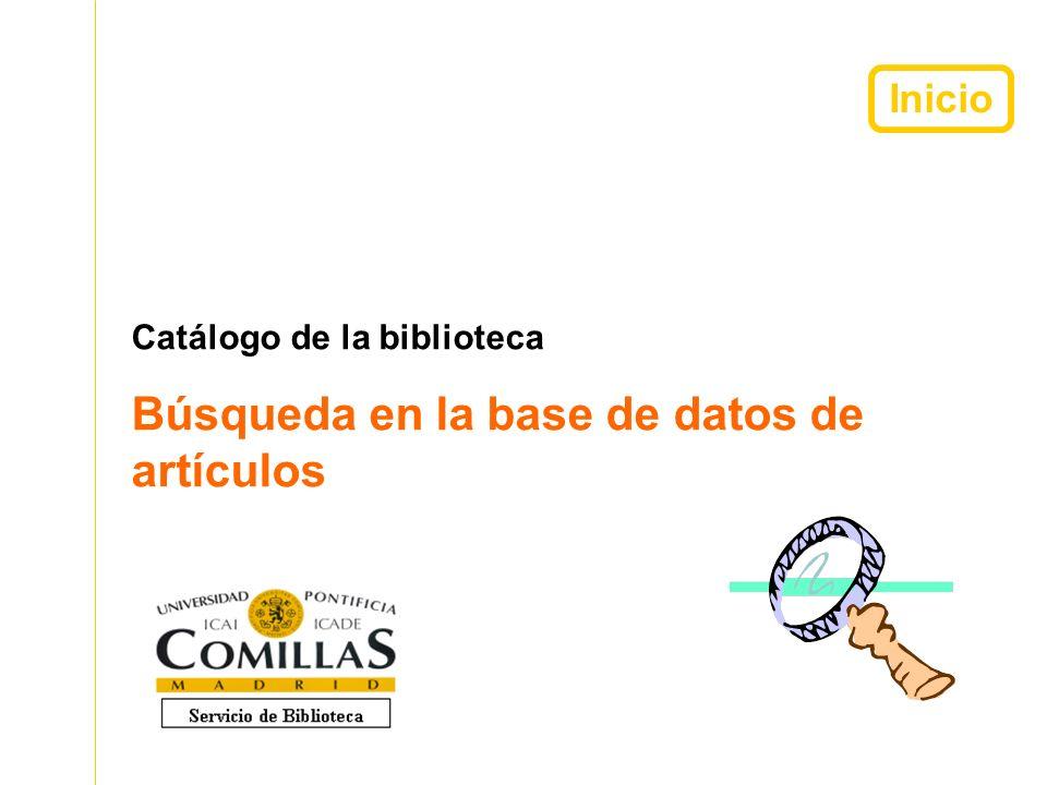Inicio Catálogo de la biblioteca Búsqueda en la base de datos de artículos