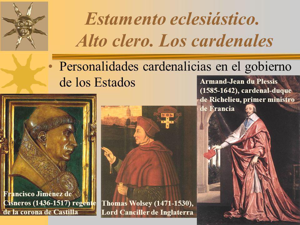 Estamento eclesiástico. Alto clero. Los cardenales Personalidades cardenalicias en el gobierno de los Estados Thomas Wolsey (1471-1530), Lord Cancille