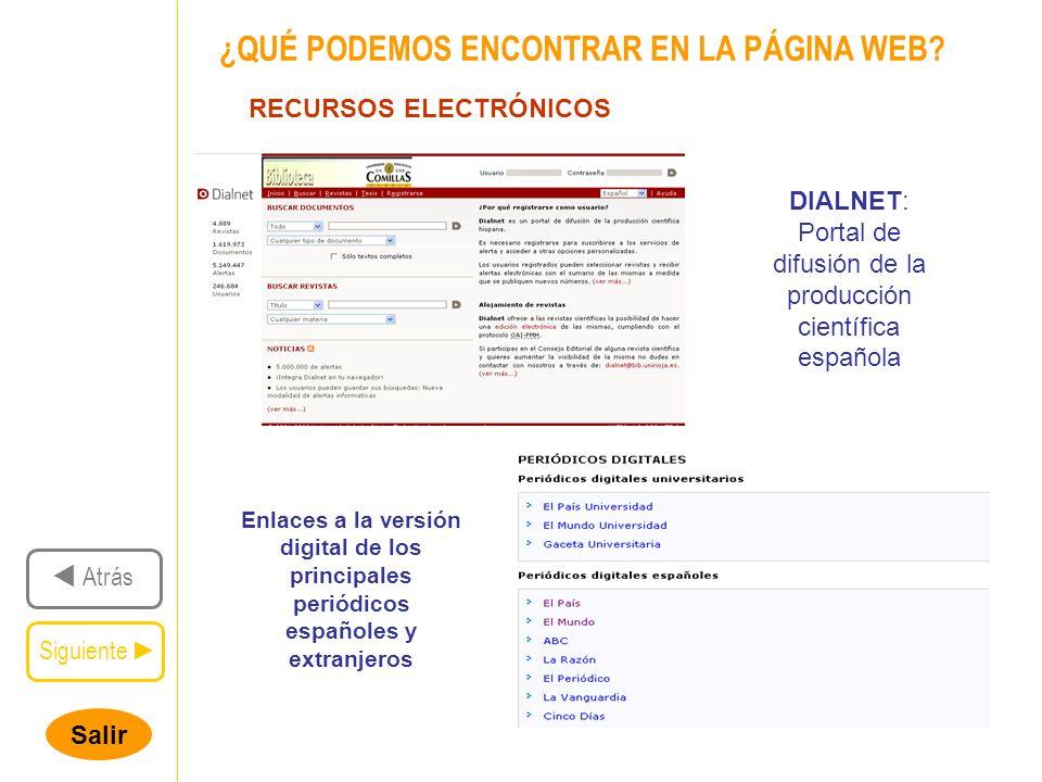 Salir Siguiente Atrás ¿QUÉ PODEMOS ENCONTRAR EN LA PÁGINA WEB.