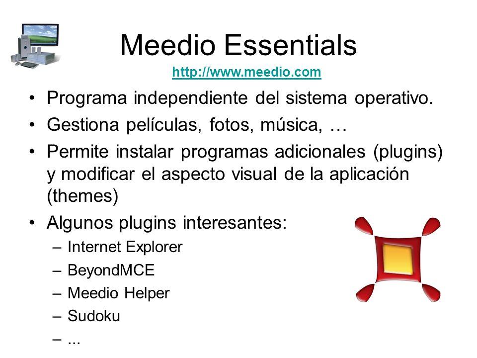 Meedio Essentials Programa independiente del sistema operativo.