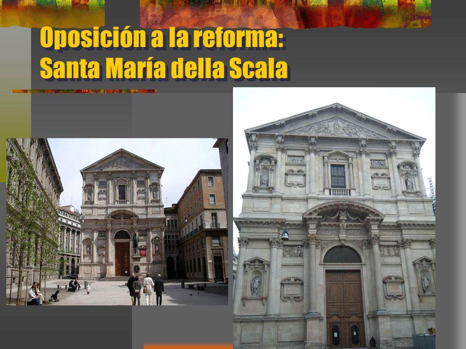 Oposición a la reforma: Santa María della Scala