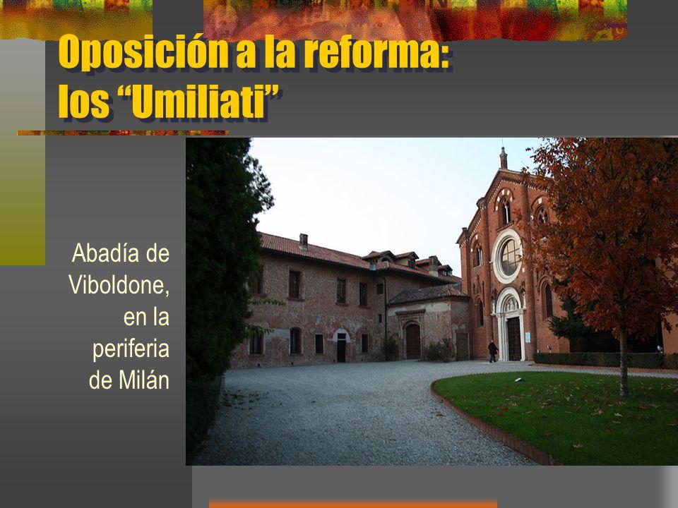 Oposición a la reforma: los Umiliati Abadía de Viboldone, en la periferia de Milán