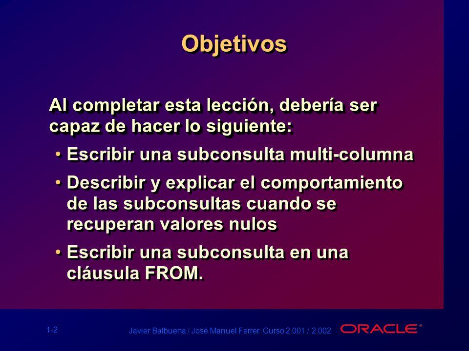 Javier Balbuena / José Manuel Ferrer. Curso 2.001 / 2.002 Manipulación de Datos