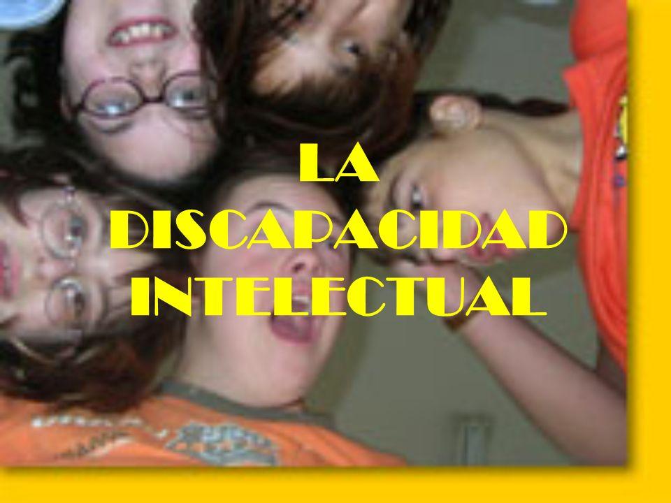 LA DISCAPACIDAD INTELECTUAL