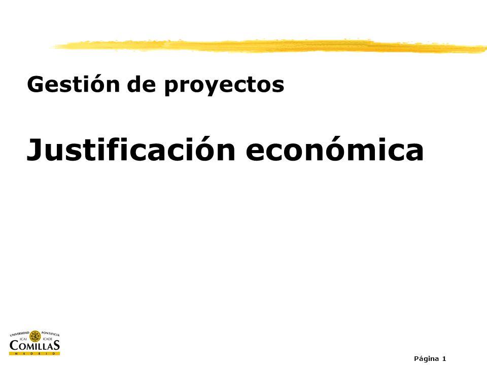 Página 1 Gestión de proyectos Justificación económica
