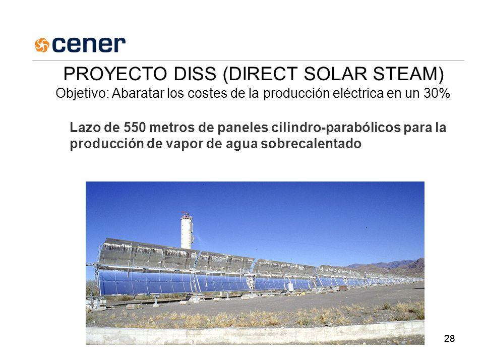 28 Lazo de 550 metros de paneles cilindro-parabólicos para la producción de vapor de agua sobrecalentado PROYECTO DISS (DIRECT SOLAR STEAM) Objetivo: Abaratar los costes de la producción eléctrica en un 30%