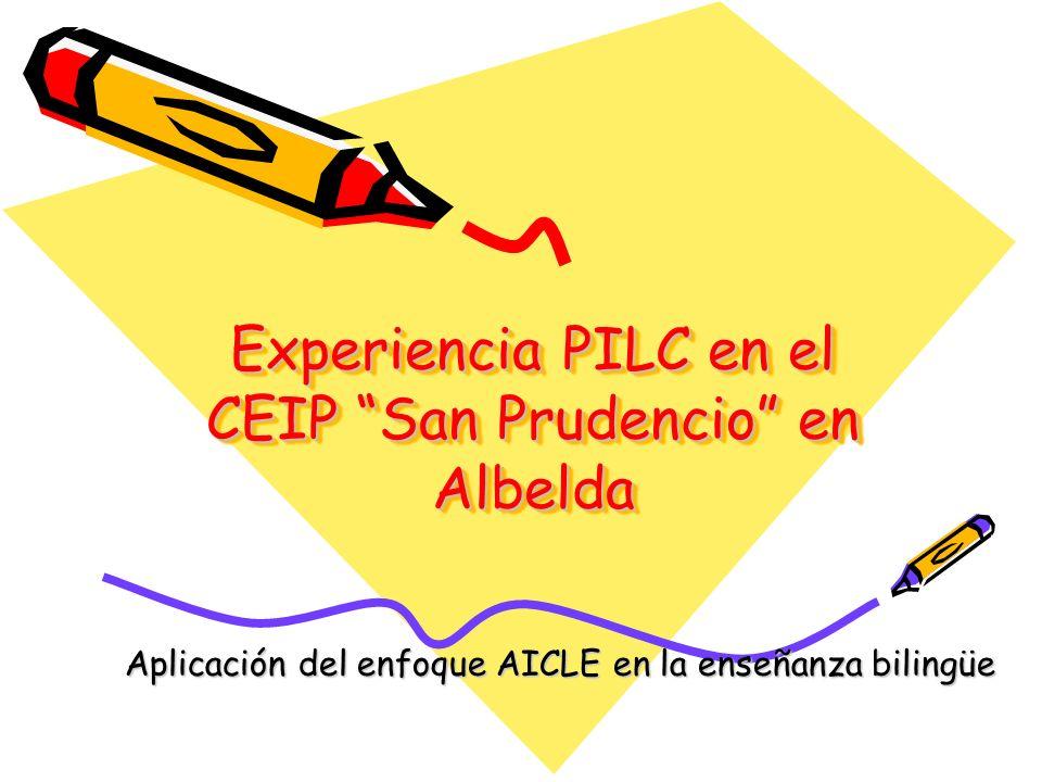 Experiencia PILC en el CEIP San Prudencio en Albelda Aplicación del enfoque AICLE en la enseñanza bilingüe