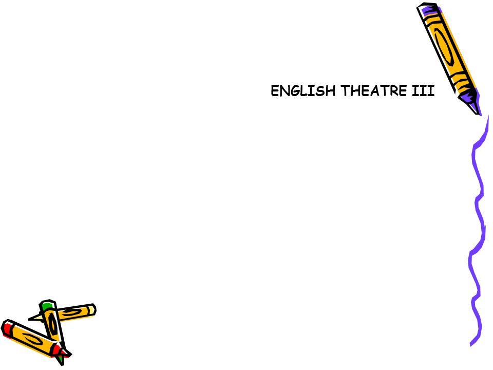 ENGLISH THEATRE III