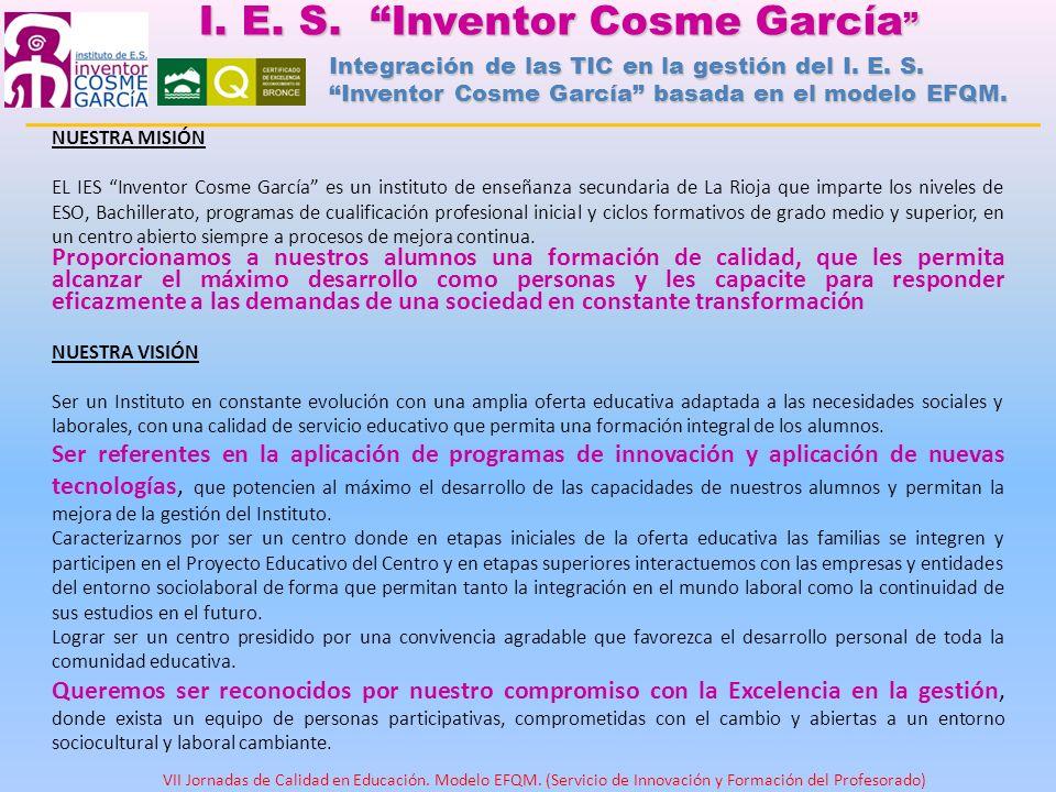 NUESTRA MISIÓN EL IES Inventor Cosme García es un instituto de enseñanza secundaria de La Rioja que imparte los niveles de ESO, Bachillerato, programa