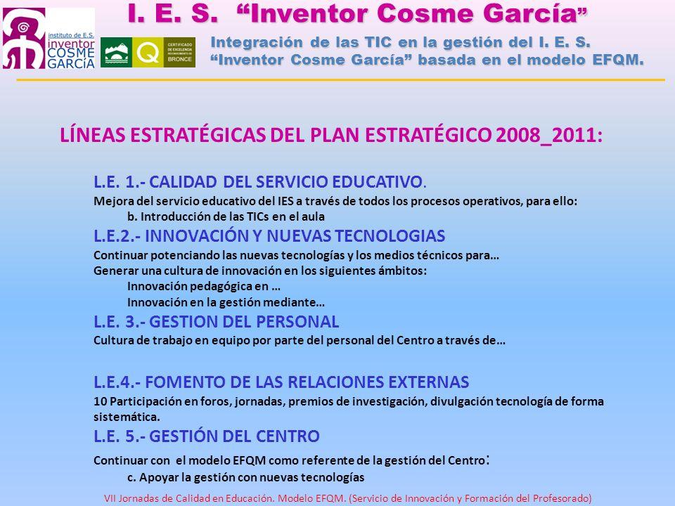 I. E. S. Inventor Cosme García I. E. S. Inventor Cosme García Integración de las TIC en la gestión del I. E. S. Inventor Cosme García basada en el mod