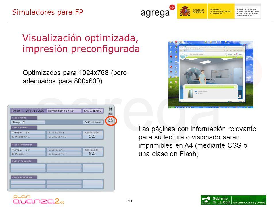 41 Visualización optimizada, impresión preconfigurada Optimizados para 1024x768 (pero adecuados para 800x600) Las páginas con información relevante pa