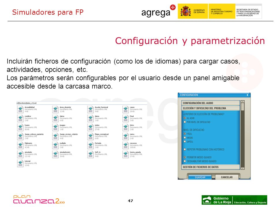 47 Configuración y parametrización Incluirán ficheros de configuración (como los de idiomas) para cargar casos, actividades, opciones, etc. Los paráme