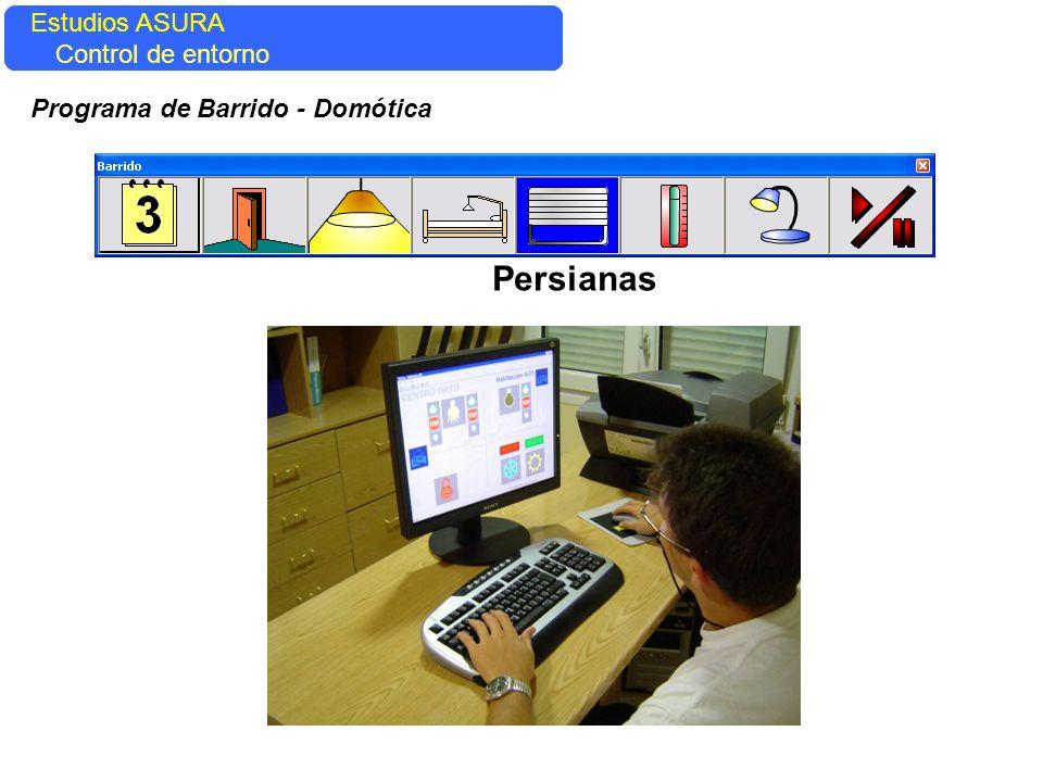 Estudios ASURA Control del entorno Estudios ASURA Control de entorno Programa de Barrido - Domótica Persianas