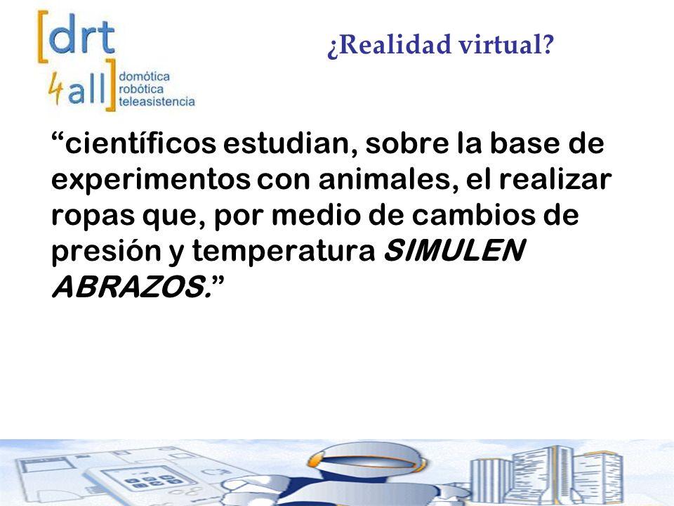 ¿Realidad virtual.
