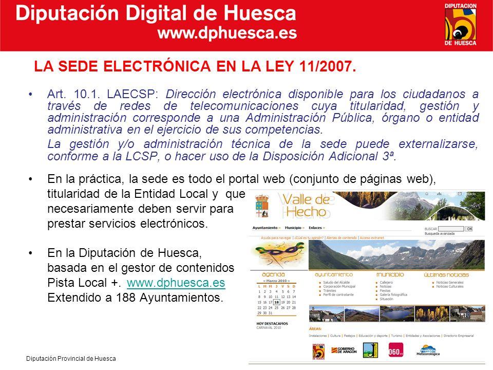 Diputación Provincial de Huesca19 de Marzo de 2010 Diputación Digital de Huesca Art.