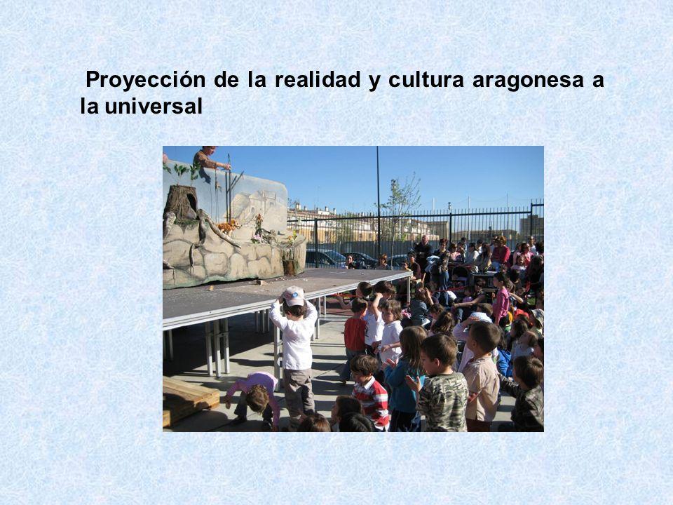 Proyección de la realidad y cultura aragonesa a la universal
