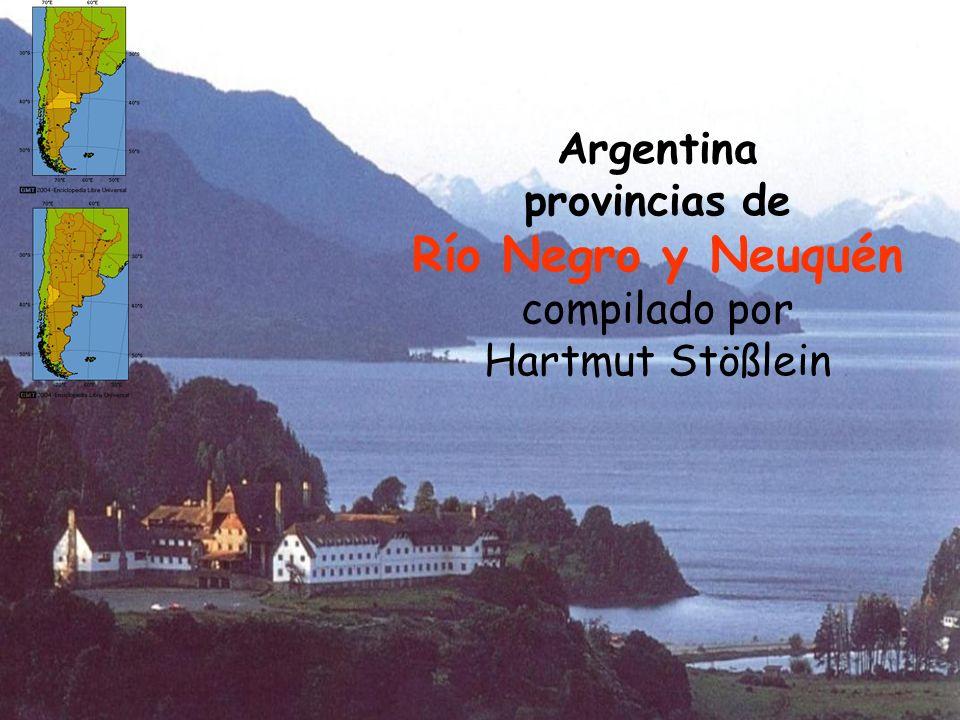 1 Argentina provincias de Río Negro y Neuquén compilado por Hartmut Stößlein