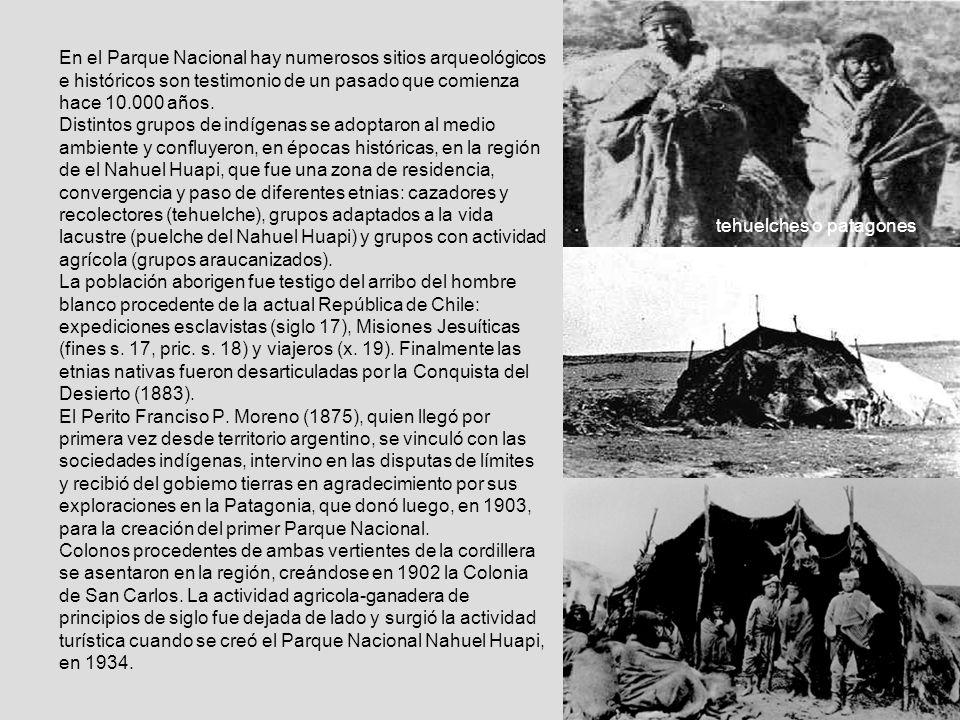 4 En el Parque Nacional hay numerosos sitios arqueológicos e históricos son testimonio de un pasado que comienza hace 10.000 años. Distintos grupos de
